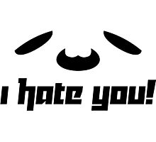 I hate you! Photographic Print