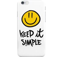 Keep It Simple iPhone Case/Skin