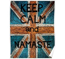 Keep Calm and Namaste Poster
