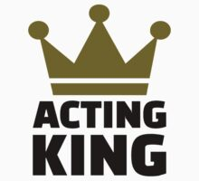 Acting king by Designzz