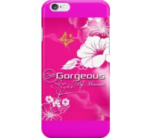 Be Gorgeous Styles By Mimmie iPhone Case/Skin