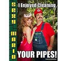 SexyMario MEME - I Enjoyed Cleaning Your Pipes! 1 Photographic Print