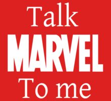 Talk Marvel To me by grinningmasque