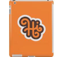 HI iPad Case/Skin