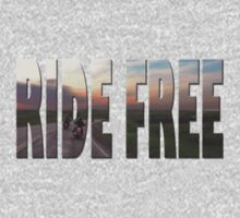 Ride Free by Tracy Deptuck