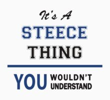 It's a STEECE thing, you wouldn't understand !! by thinging