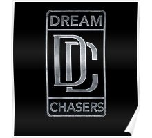 Dream Chasers Steel Poster