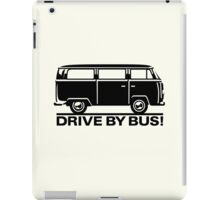 VW T1/2 - Drive by Bus iPad Case/Skin