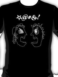 I AM SO ANGRY AT YOU! T-Shirt