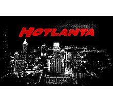 Hotlanta Photographic Print