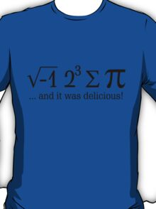 I ate some pi ... T-Shirt