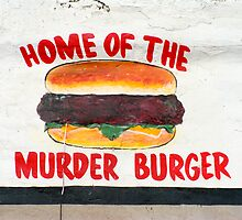 Home of the Murder Burger by DavidClements