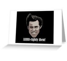 Ace Ventura Pet Detective Shirt Greeting Card