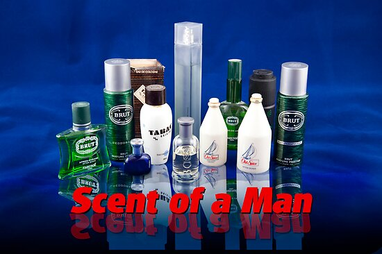 Scent of a MAN:-) Phew by DonDavisUK