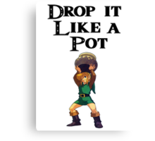 Drop it like a pot! Zelda Shirt Canvas Print