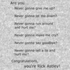Are you Rick Astley? by eatsleepwrite