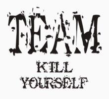 Team Kill Yourself - Shirt by FunShirtShop