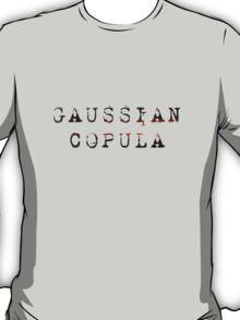 GAUSSIAN COPULA T-Shirt