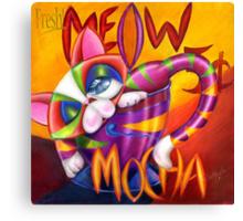 Meow Mocha! Canvas Print