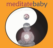 Meditate Baby v.2 by Paul Rumsey