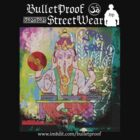 Ganesh Party - Bulletproof Street by BulletProof