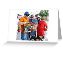 Tres Amigos *_con_* Dos Kahunas.......... Greeting Card