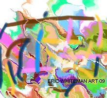 (DUMB IDIOT ) ERIC WHITEMAN ART  by eric  whiteman