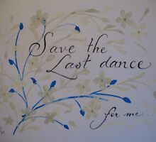 """The Last Dance"" by Melissa Goza"