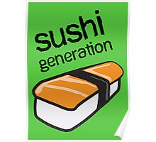 Sushi generation... Poster