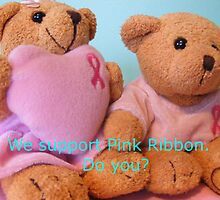 Do you support Pink Ribbon? by Esther's Art and Photography