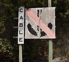 Faded Cable sign by TheKoopaBros