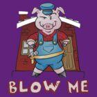 Blow Me... by Dan Ives