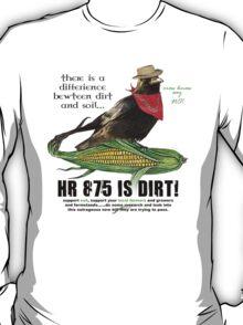 HR 875 IS DIRT T-Shirt