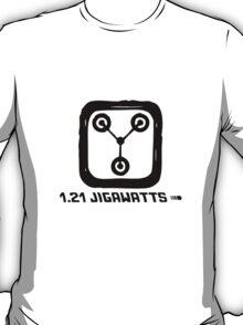 1.21 jigawatts T-Shirt