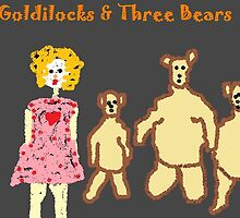 Goldilocks & Three Bears by monica98