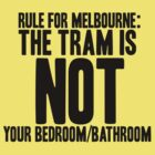 MELBOURNE - TRAM/BATHROOM by MacabreMelb