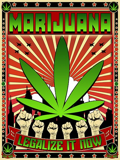MARIJUANA - LEGALIZE IT NOW by GUS3141592