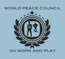 World Peace Council on Work and Play by ANewKindOfWater