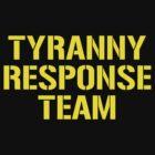 tyranny response team by JamesHurrell