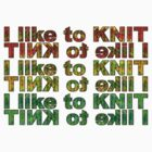 I like 2 knit! by Trish Peach