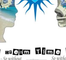 The Dreamtime Team Sticker