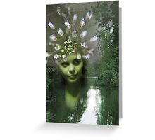 Queen of the Forest River Greeting Card