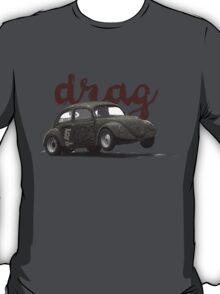 Drag! 2 T-Shirt
