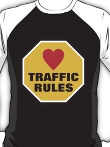 Love Traffic Rules T-Shirt