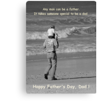 Happy Dad's Day ! Canvas Print