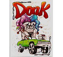Donk! Photographic Print