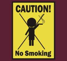 No Smoking by cautionsign