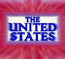"""Colorful and Bold signage of """"The United States"""" by SteveOhlsen"""