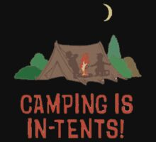 Camping is in tents by agbrooks89