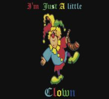 I'm Just a Little Clown--Tee by MaeBelle